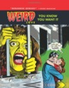 Weird Love, Vol. 1: You Know You Want It!