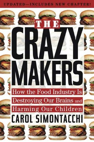 The Crazy Makers by Carol N. Simontacchi