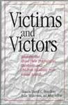 Victims and Victors: Speaking Out about Their Pregnancies, Abortions, and Children Resulting from Sexual Assault