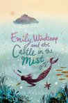 Emily Windsnap and the Castle in the Mist (Emily Windsnap, #3)