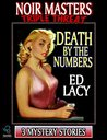 Death By The Numbers (Noir Masters Triple Threat)