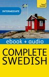 Complete Swedish: Teach Yourself Audio eBook (Kindle Enhanced Edition) (Teach Yourself Audio eBooks)