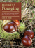 Midwest Foraging: 115 Wild and Flavorful Edibles from Burdock to Wild Peach