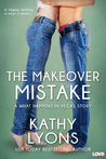The Makeover Mistake (What Happens in Vegas, #2)