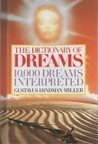 The Dictionary of Dreams [Hardcover] by Gustavus Hindman Miller