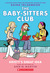 Kristy's Great Idea (Baby-Sitters Club Graphic Novels #1)
