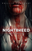 Young Blood: The Nightbreed...