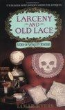 Larceny and Old Lace (Den of Antiquity, #1)