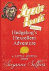 Lizzie Hearts and the Hedgehog's Hexcellent Adventure: A Little Shuffle Story (Ever After High: A School Story)