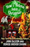 Rose and Helena Save Christmas (Ghost-in-Law, #6.5; Rose Gardner Mystery, #6.4)