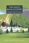 The Hog's Back Mystery: A British Library Crime Classic