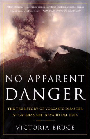 No Apparent Danger by Victoria Bruce