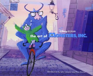The Art of Monsters, Inc. by John Lasseter