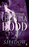 Into The Shadow (Darkness Chosen, #3)