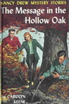 The Message in the Hollow Oak (Nancy Drew, #12)