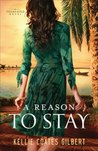 A Reason to Stay (Texas Gold, #3)