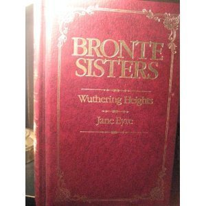 Wuthering Heights & Jane Eyre by Emily Brontë