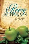 For a Rainy Afternoon by R.J. Scott
