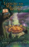 Looking for Mr. Good Witch (Retired Witches Mystery #2)