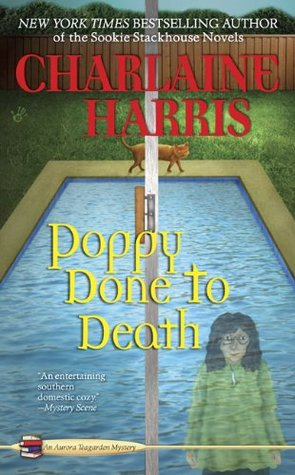Poppy Done to Death by Charlaine Harris