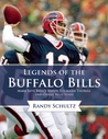 Legends of the Buffalo Bills: Andre Reed, O. J. Simpson, Jim Kelly, and Other Buffalo Stars