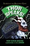 Thor Speaks!: A Guide to the Realms by the Norse God of Thunder