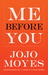 Me Before You (Me Before You, #1)
