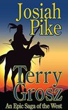 Josiah Pike - An Epic Western Adventure