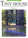 Tiny House - Book 3: For Micro, Tiny, Small, and Unconventional House Enthusiasts