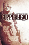 Copperhead, Vol 1