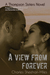 A View from Forever (Thompson Sisters, #2)