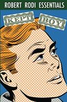Kept Boy (Robert Rodi Essentials)