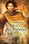 Ice and Embers (Blessed Epoch, #2)
