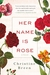 Her Name Is Rose: A Novel