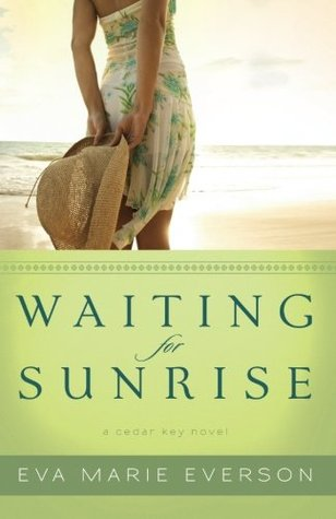 Waiting for Sunrise by Eva Marie Everson
