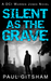 Silent as the Grave (DCI Warren Jones - Book 3)