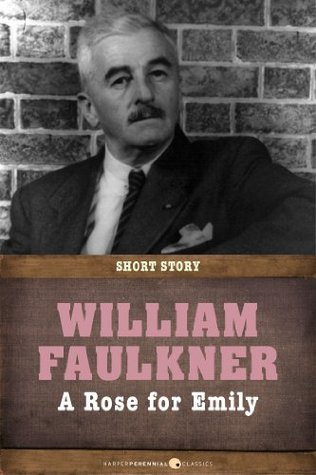 the conflict in william faulkners short story a rose for emily In this lesson, we will examine different types of conflict evident in william faulkner's short story ''a rose for emily'' this is the story of an aging woman during the restoration period in the.