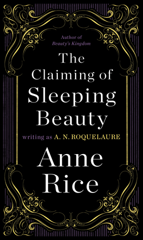 The Claiming of Sleeping Beauty by A.N. Roquelaure