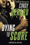 Dying to Score (Black Ops, Inc. #7.5)