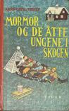 Mormor og de åtte ungene i skogen (Eight Children, #2)