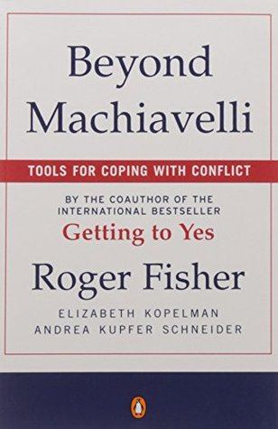 Beyond Machiavelli by Roger Fisher