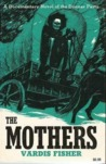 The Mothers: A Documentary Novel of the Donner Party