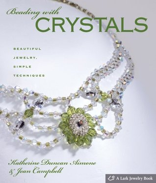 Beading with Crystals by Katherine Duncan Aimone