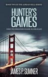 Hunter's Games (Adrian Hell, #2)