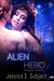 Her Alien Hero (Romancing the Capital 1Night Stand, #2)