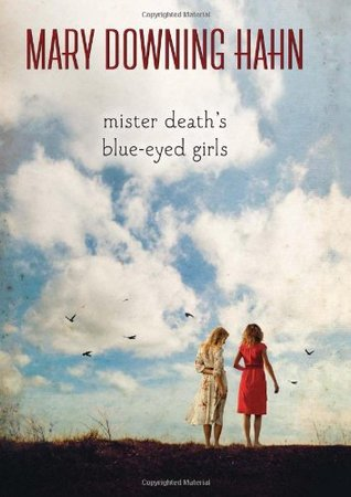 Mister Death's Blue-Eyed Girls by Mary Downing Hahn