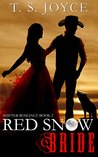 Red Snow Bride (Wolf Brides, #2)