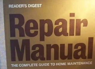 Repair Manual The Complete Guide To Home Maintenance
