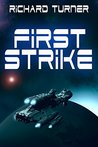 First Strike (The Kurgan War, #1)