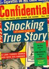 "Shocking True Story: The Rise and Fall of Confidential, ""America's Most Scandalous Scandal Magazine"""